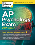 Cracking the AP Psychology Exam, 2017 Edition