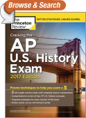 Cracking the AP U.S. History Exam, 2017 Edition