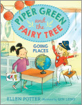 Piper Green and the Fairy Tree: Going Places