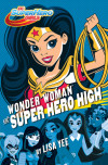 An Interview With Lisa Yee on Teenage Heroes and 'Wonder Woman at Super Hero High'