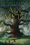 New Release Interview: AGE OF MYTH by Michael J. Sullivan