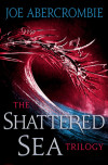 Sunday Rec: THE SHATTERED SEA by Joe Abercrombie