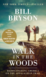 A Walk in the Woods (Movie Tie-in Edition) by Bill Bryson