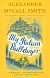 Armchair Adventurer: A Tour Through Tuscany with My Italian Bulldozer