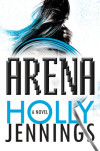 Step Into 'The Arena': Holly Jennings' Sci-Fi Tale of Blood and Toxic Fame