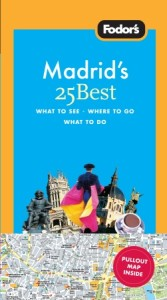 Fodor's Madrid's 25 Best, 5th Edition Cover