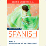 Starting Out in Spanish: Part 1--Meeting People and Basic Expressions