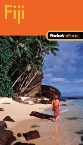 Fodor's In Focus Fiji, 1st Edition Cover