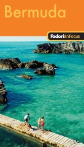 Fodor's In Focus Bermuda, 1st Edition Cover