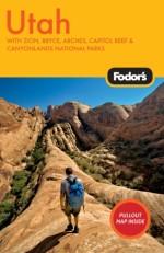Fodor's Utah, 3rd Edition