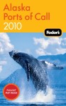 Alaska Ports of Call 2010