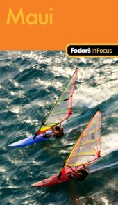 Fodor's In Focus Maui, 1st Edition Cover