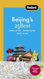 Fodor's Beijing's 25 Best, 5th Edition
