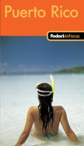 Fodor's In Focus Puerto Rico, 1st Edition Cover