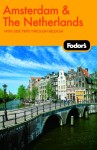 Fodor's Amsterdam & The Netherlands, 1st Edition
