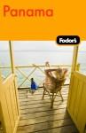 Fodor's Panama, 1st Edition