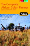 Fodor's The Complete African Safari Planner, 1st Edition