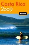 Fodor's Costa Rica 2009