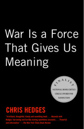 War Is a Force that Gives Us Meaning Cover