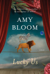 Enter for a Chance to win LUCKY US by Amy Bloom