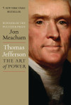 Enter for the chance to win an advanced copy of THOMAS JEFFERSON: THE ART OF POWER by Jon Meacham