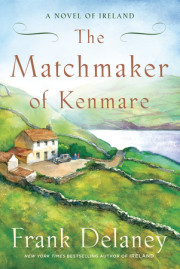 The Matchmaker of Kenmare by Frank Delaney