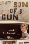 Enter to win a copy of SON OF A GUN by Justin St. Germain