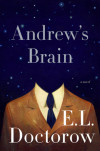Request an Advance Copy of ANDREW'S BRAIN by E.L. Doctorow