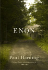 Enter for your chance to win an advanced copy of ENON by Paul Harding