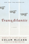 Enter for your chance to win a copy of TRANSATLANTIC by Colum McCann