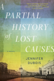 Enter to win an advance copy of A PARTIAL HISTORY OF LOST CAUSES