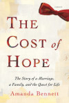 An Excerpt from Amanda Bennett's THE COST OF HOPE