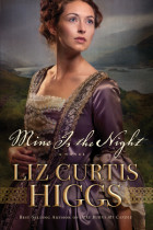 Mine Is the Night - Liz Curtis Higgs