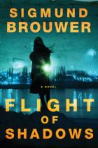 Flight of Shadows - Sigmund Brouwer