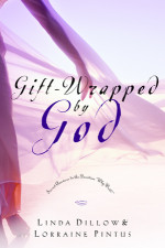 Gift-Wrapped by God by DILLOW, LINDA