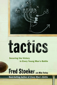 Tactics by Fred Stoeker with Mike Yorkey