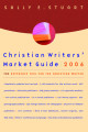 Christian Writers' Market Guide 2006