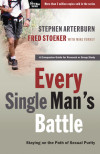Every Single Man's Battle - Stephen Arterburn and Fred Stoeker