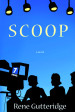 Scoop - Rene Gutteridge