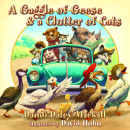 A Gaggle of Geese and a Clutter of Cats by Dandi Daley Mackall