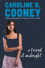 A Friend at Midnight by COONEY, CAROLINE B.