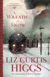 A Wreath of Snow - Liz Curtis Higgs