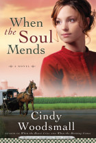When the Soul Mends - Cindy Woodsmall