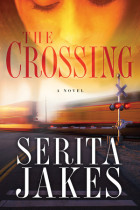 The Crossing - Serita Ann Jakes