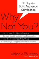 Why Not You? by Valorie Burton