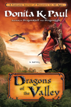 Dragons of the Valley by Donita K. Paul