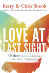 Love at Last Sight - Kerry and Chris Shook
