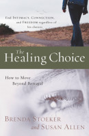 The Healing Choice by Brenda Stoeker