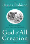 God of All Creation - James Robison with James Randall Robison
