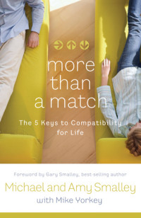 More Than a Match by Michael and Amy Smalley with Mike Yorkey